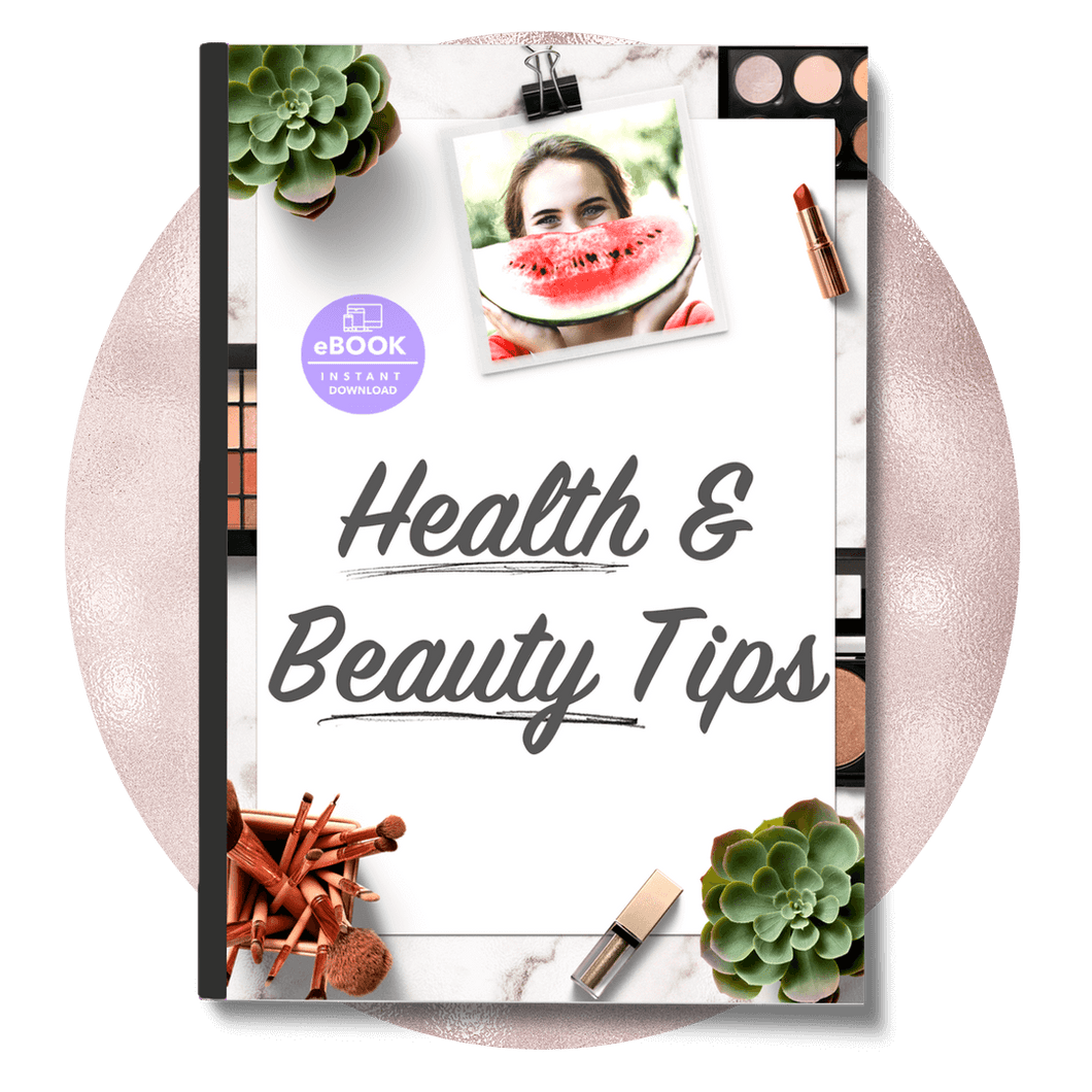 22 In Depth Health and Beauty Tips