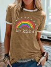 Women's Plus Size Rainbow Be Kind T-shirt