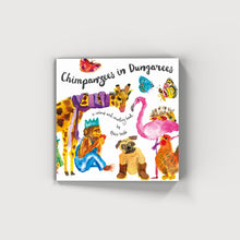 Load image into Gallery viewer, Chimpanzees In Dungerees Children's Book