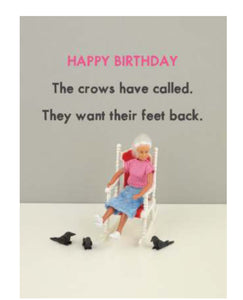 Happy Birthday ...The crows have called