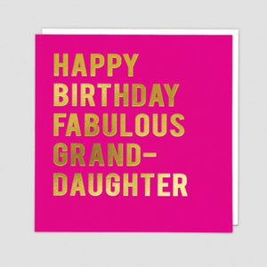 Happy Birthday Fabulous Granddaughter