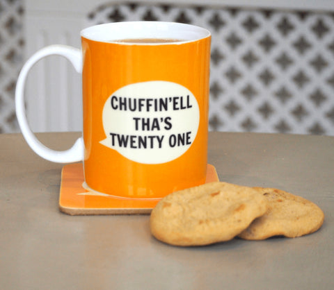 Chuffin'ell Tha's Twenty one Mug