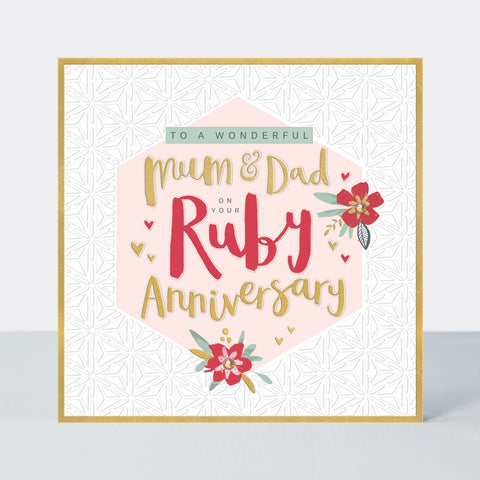 To A Wonderful Mum & Dad on your Ruby Anniversary