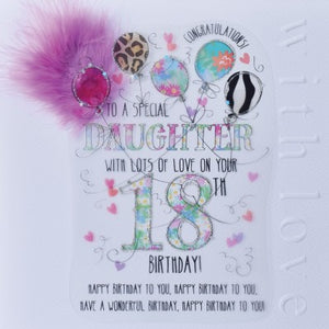 To a special Daughter with lots of love on your 18th birthday