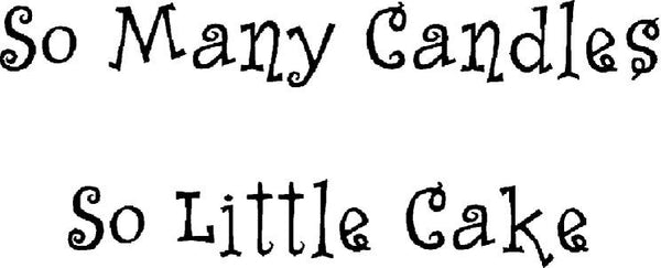 So Many Candles Rubber Cling Stamp