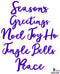 Creative Expressions Die Stylish Script - Seasons Greeting's