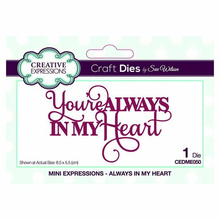 Dies by Sue Wilson Mini Expressions Collection Always in My Heart