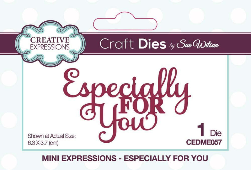 Dies by Sue Wilson Mini Expressions Collection Especially For You
