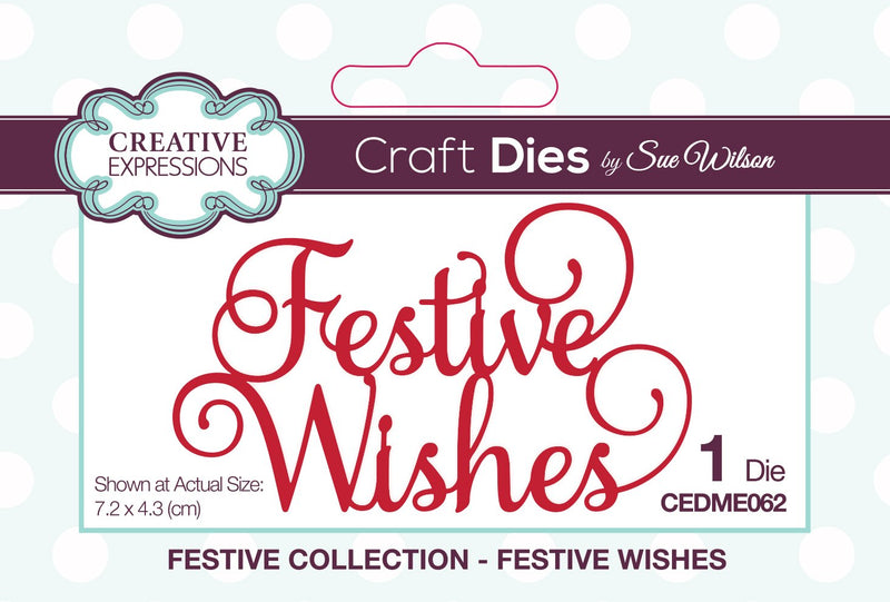 Dies by Sue Wilson Festive Festive Wishes