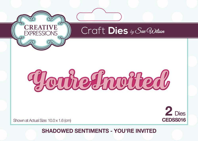 Dies by Sue Wilson Shadowed Sentiments Collection You're Invited