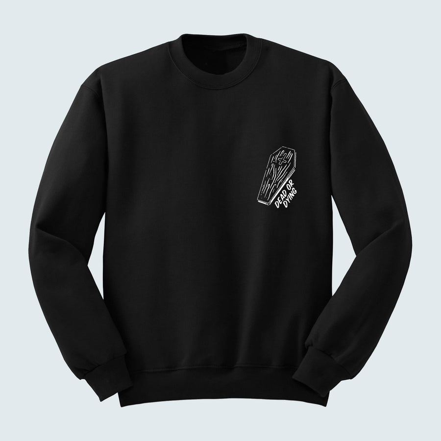 Dead Or Dying Coffin Crew Neck