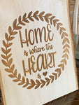 'Home is Where the Heart is' Rustic Live Edge Wood Slab