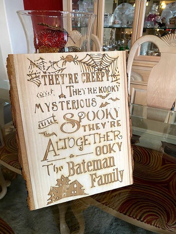 Personalized ADDAMS FAMILY SONG Wood Live Edge Sign - SpaceOutLabs