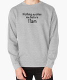 Nothing Excites me Before 11am Gilmore Girls Crew Sweater