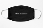 Babette Ate Oatmeal Gilmore Girls 100% Cotton Reusable Washable Face Mask