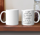 Can I Interest you in a sarcastic comment? Friends Ceramic Mug