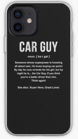 Car Guy - Car Lovers Phone Case- iPhone, Samsung Galaxy, Galaxy Note Phone Case