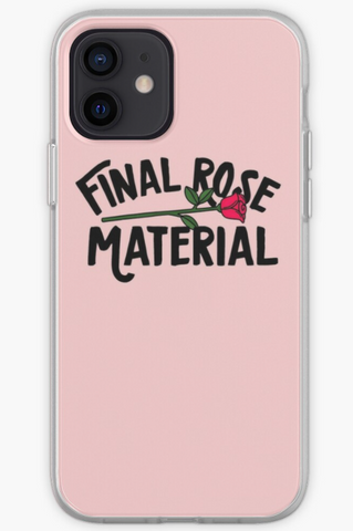 Final Rose Material - The Bachelor Phone Case- iPhone, Samsung Galaxy, Galaxy Note Phone Case
