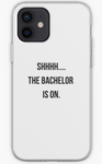 Shh The Bachelor is On - The Bachelor Phone Case- iPhone, Samsung Galaxy, Galaxy Note Phone Case