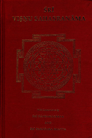 Sri Visnu Sahasranama (With Commentaries by Sri Sankaracarya and Sri Parasara Bhatta