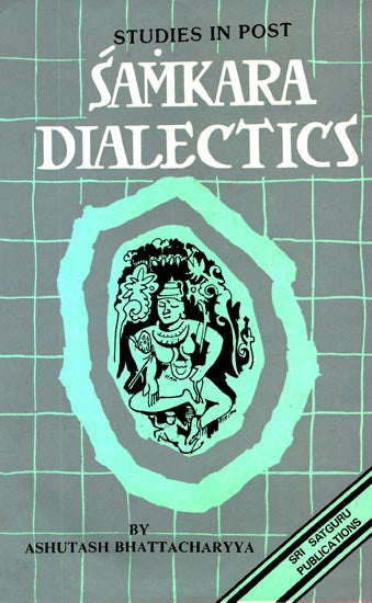 Studies in Post - Samkara Dialectics (An Old and Rare Book)