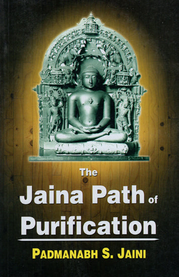 The Jaina Path of Purification