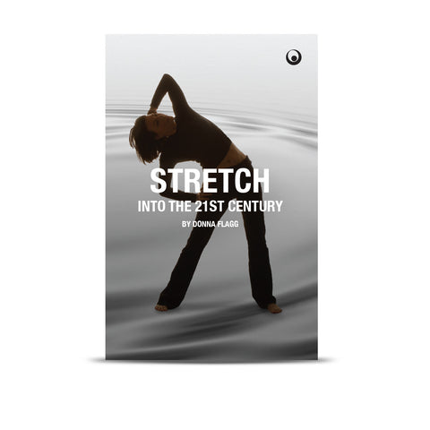 Stretch Into the 21st Century (3rd Edition) - Paperback - LASTICS