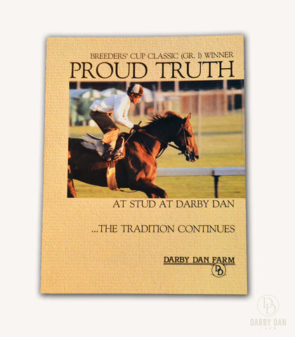 Proud Truth Stallion Brochure, Darby Dan Farm