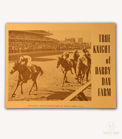 True Knight Stallion Brochure, Darby Dan Farm