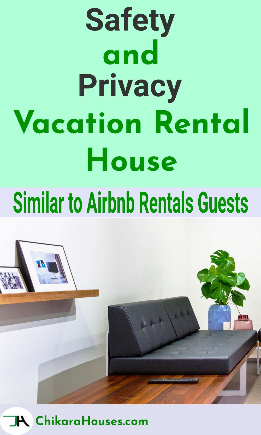 safety and privacy, vacation rental house, airbnb rental