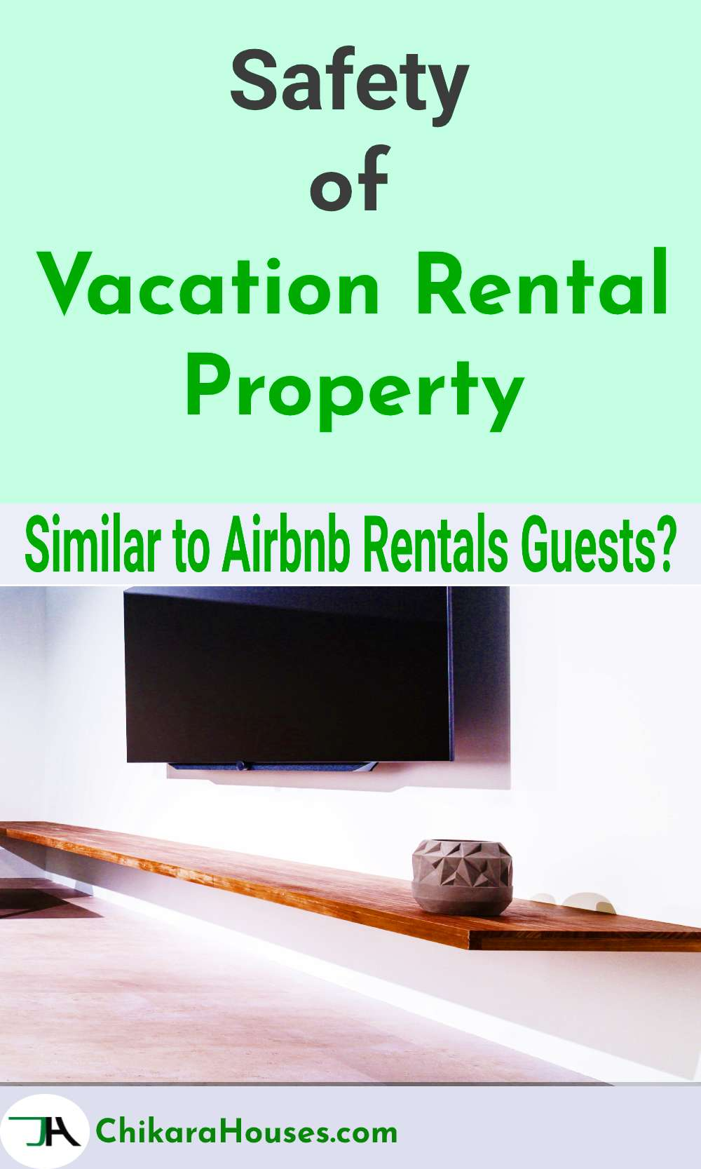Safety, vacation rental property, airbnb rental guests