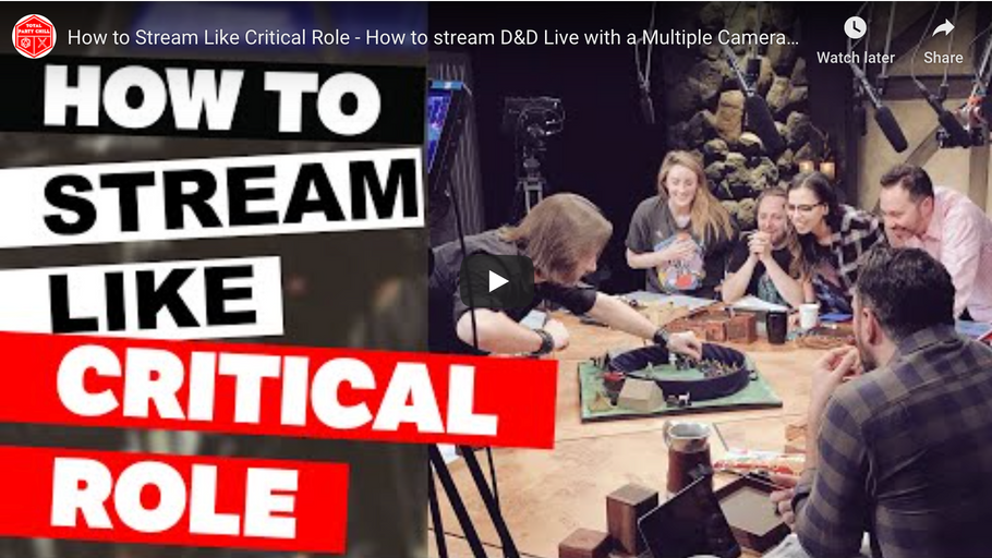 How to Stream D&D Like Critical Role