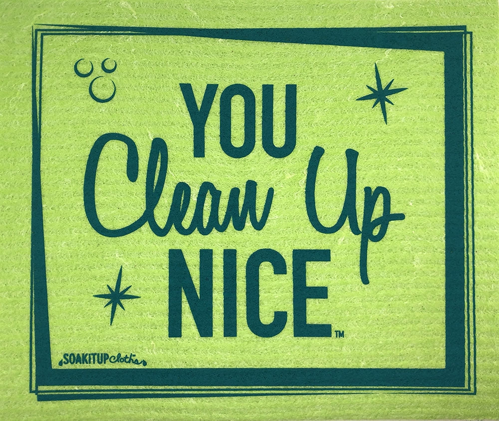 You Clean Up Nice