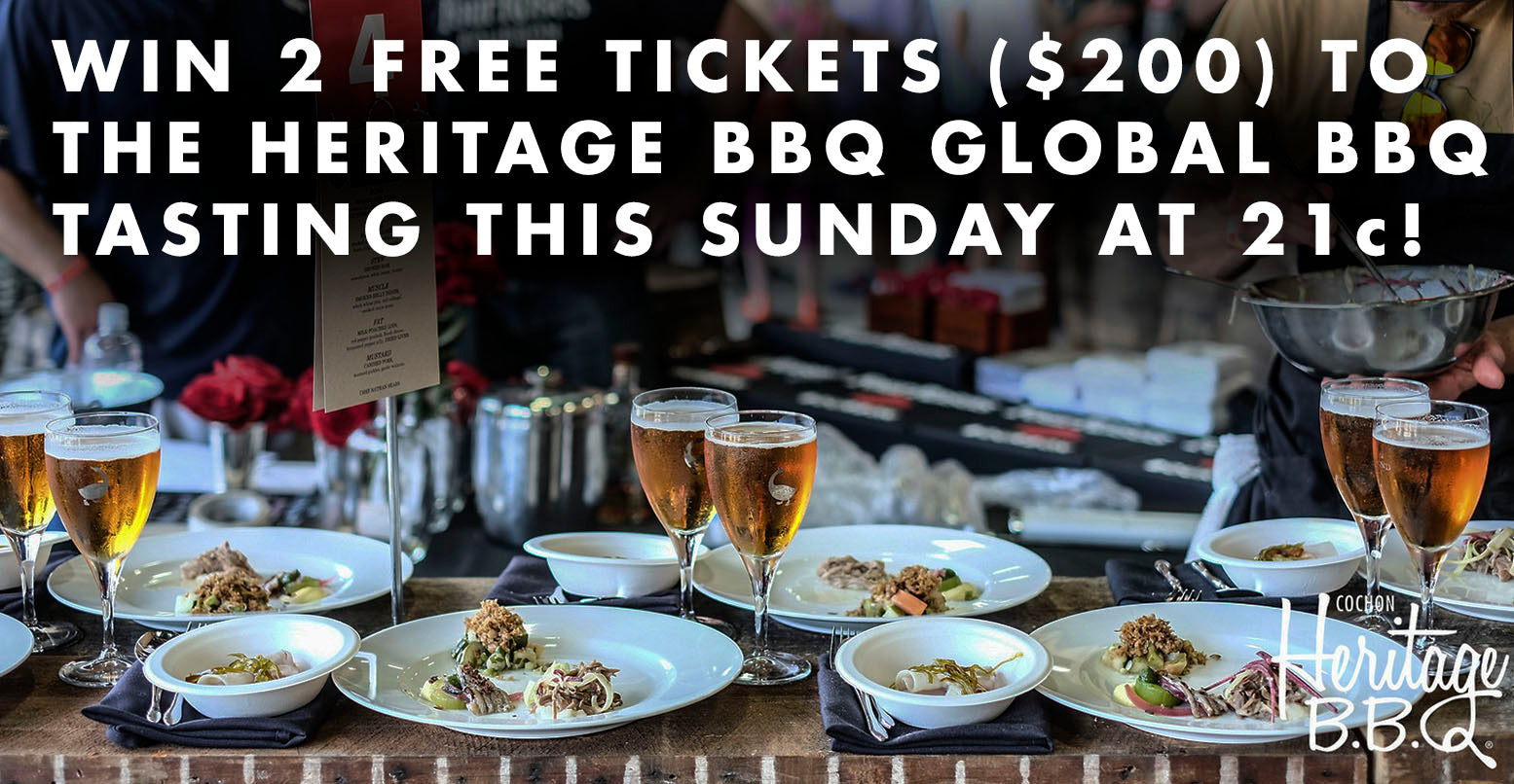 Win 2 FREE Tickets to the Heritage BBQ Global BBQ Tasting