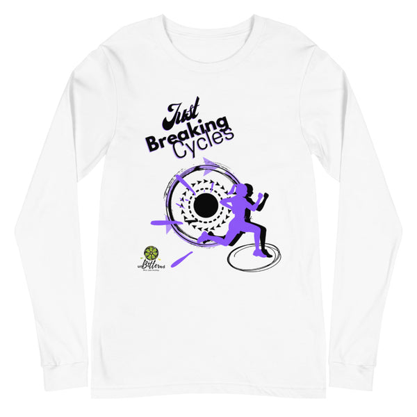 Just Breaking Cycles Long Sleeve Tee