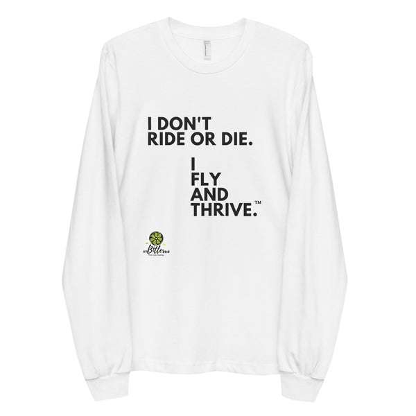 Fly and Thrive Long Sleeve Tee