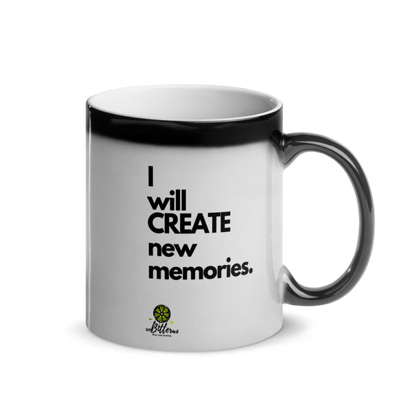 I Will Create New Memories Mug