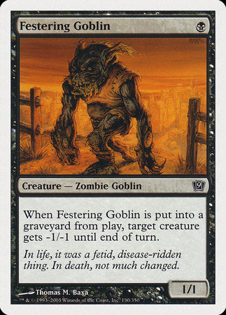 Festering Goblin [Ninth Edition] | The Hall of Heroes