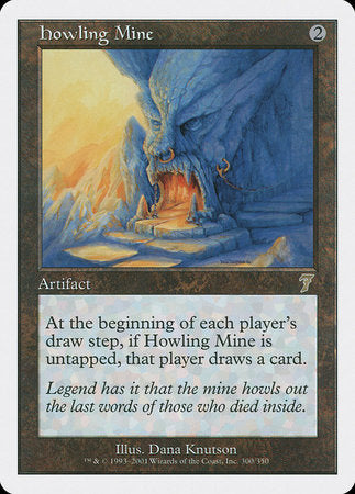 Howling Mine [Seventh Edition] | The Hall of Heroes