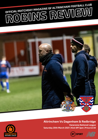 Robins Review (Digital) | Altrincham v Dagenham & Redbridge | March 20th 2021