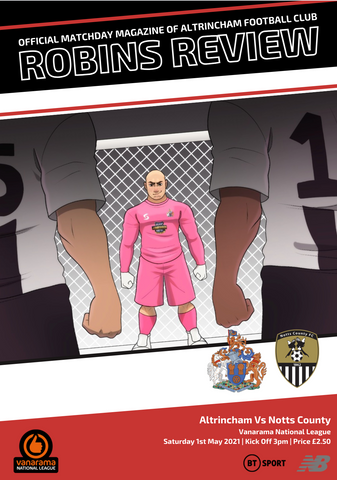 Robins Review (Digital) | Altrincham v Notts County | May 1st 2021