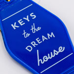 Motel Key Tag - Dream House