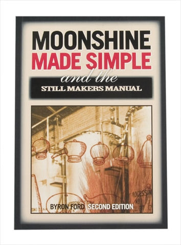 Moonshine Made Simple (B Ford) Second Edition