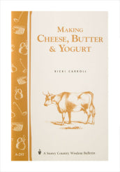 Making Cheese, Butter & Yoghurt by Carroll