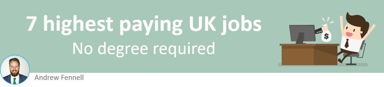 Highest paying jobs in UK without degree