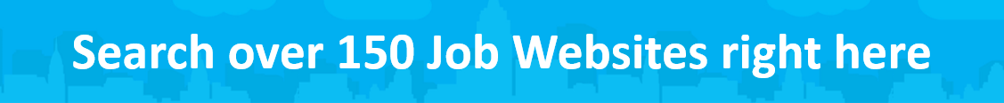 Search over 150 job websites