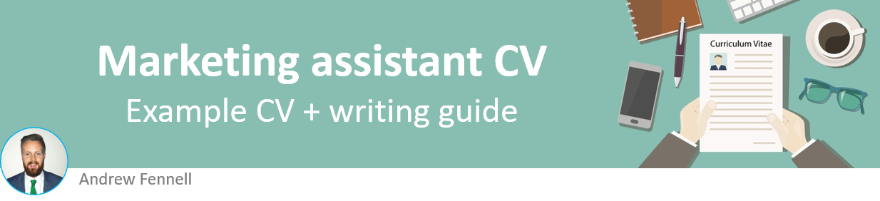 Marketing assistant CV example