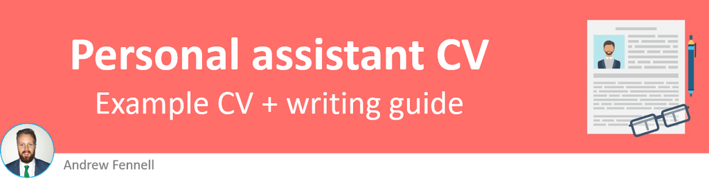Personal assistant CV example + writing guide [Get noticed]