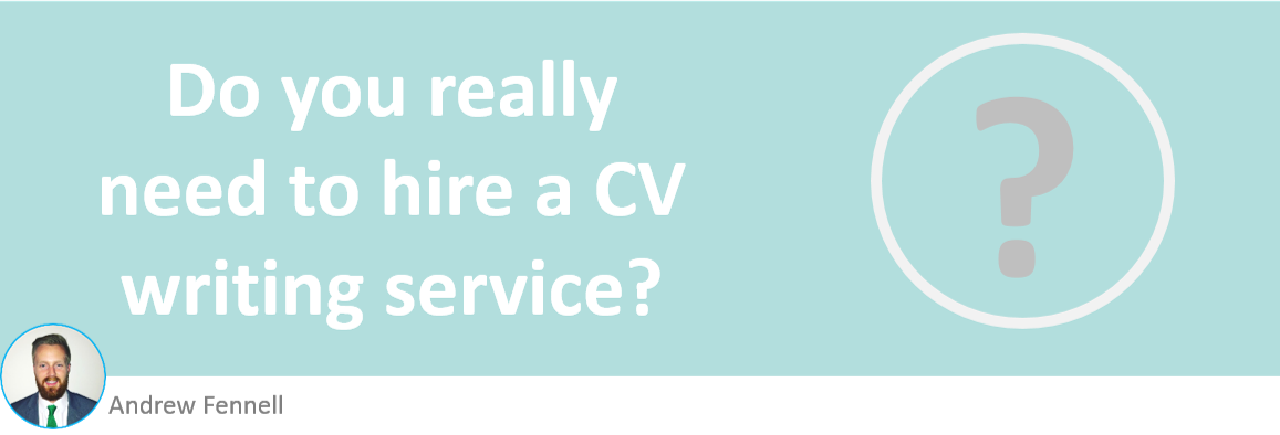 Do I need to hire a cv writing service
