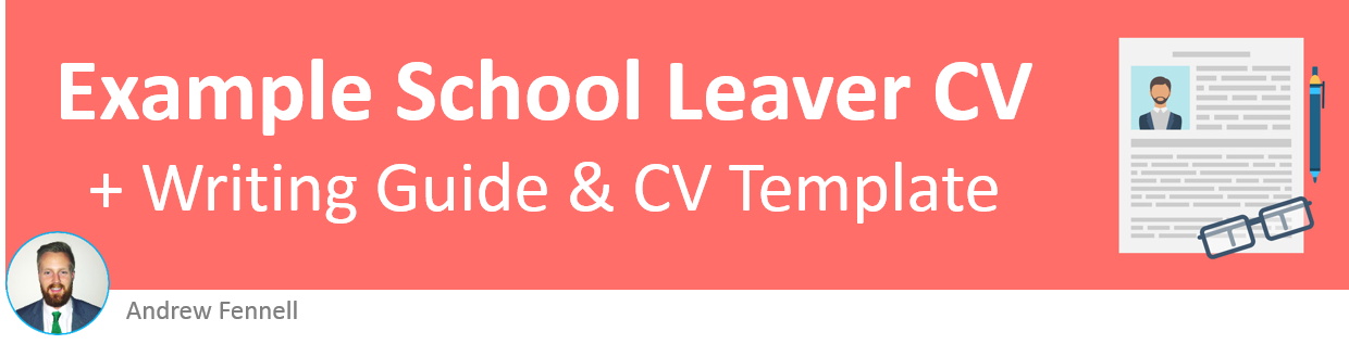 School leaver example CV + writing guide and CV template